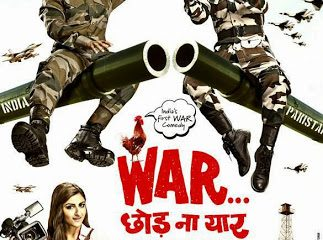 War Chod Na Yaar (2013) Hindi Movie