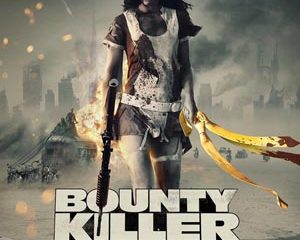 Bounty Killer 2013 Watch Full Movie