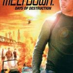 Meltdown 2006 Watch Full Movie