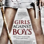 Girls Against Boys 2012 Watch Online
