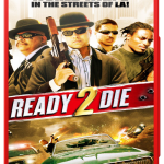 Ready 2 Die (2014) Watch Online