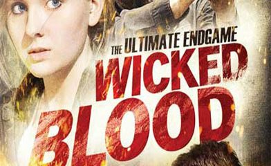 Wicked Blood 2014 Watch Online