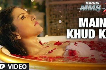 Download Maine Khud Ko Ragini MMS 2 Video Song