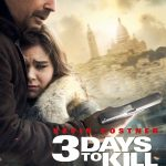 Watch 3 Days To Kill 2014 Movie Watch Online In Full HD 1080p