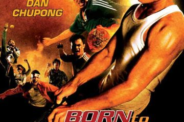 Watch Born to Fight (2004) Hindi Dubbed Online Watch Online In HD 1080p Free Downloade
