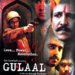 Gulaal (2009) Hindi Movie Watch Online In Full HD 1080p