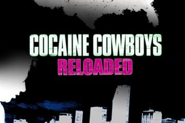 Cocaine Cowboys Reloaded (2013) Watch Movies Online For Free In HD 1080p