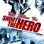 Shoot the Hero (2010) [Dual Audio] 1080p Watch Full Movies Online for free