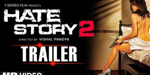 Hate Story 2 (2014) Official Full HD Theatrical Trailer