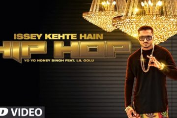 Issey Kehte Hain Hip Hop Yo Yo Honey Singh (2014) Video 1080p