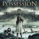 Voodoo Possession (2014) DVDRip English Movie Free Download