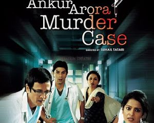 Ankur Arora Murder Case (2013) Movie Free Download 720p 350MB