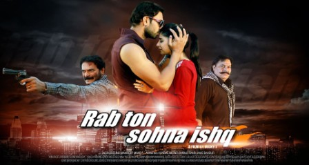 Rab Ton Sohna Ishq (2013) Punjabi Movie Download HD 480p 350MB