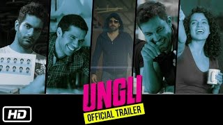 Ungli (2014) Hindi Movie Official Trailer 720p Free Download