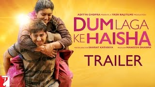 Dum Laga Ke Haisha (2015) Hindi Movie Official Trailer 720P