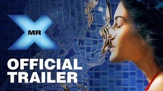 Mr.X (2015) Hindi Movie Official Trailer 720P