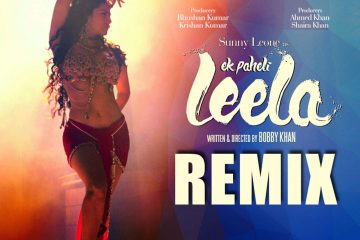 Ek Paheli Leela (Remix) (2015) Hindi Movie Mp3 Songs