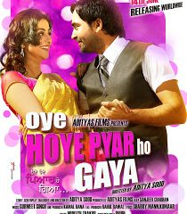 Oye Hoye Pyaar Ho Gaya (2013) Punjabi Movie 300MB Download
