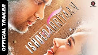 Ishqedarriyaan (2015) Hindi Movie Official Trailer 720P HD