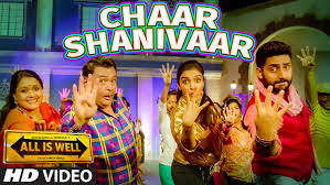 Chaar Shanivaar – All Is Well (2015) HD Video