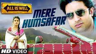Mere Humsafar – All Is Well (2015) Video Song 720P
