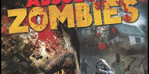 Absolute Zombies (2015) Watch online HD 480p