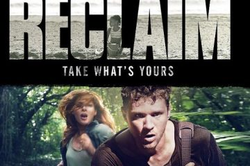 Reclaim (2014) Hindi Dubbed Movie Watch Online 720p