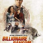 Billionaire Ransom 2016 English 720p BRRip 750mb