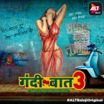 18+ Gandii Baat 3 S03 2019 Hindi ALTBalaji Complete Web Series 500MB HDRip Download