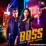 18+ BOSS (2019) S01 Hindi ALTBalaji Complete Web Series 882MB HDRip