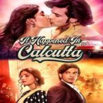 It Happened In Calcutta 2020 Hindi Season 01 Complete 720p