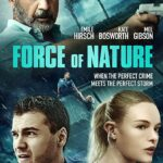 Force of Nature 2020 Hindi Subtitles 300MB BluRay 480p