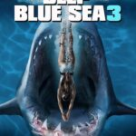 Deep Blue Sea 3 2020 English 300MB HDRip 480p