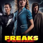 Freaks: You're One of Us 2020 English 300MB NF HDRip ESubs