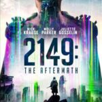 2149 The Aftermath (2021) English 720p WEB-DL 850MB Download